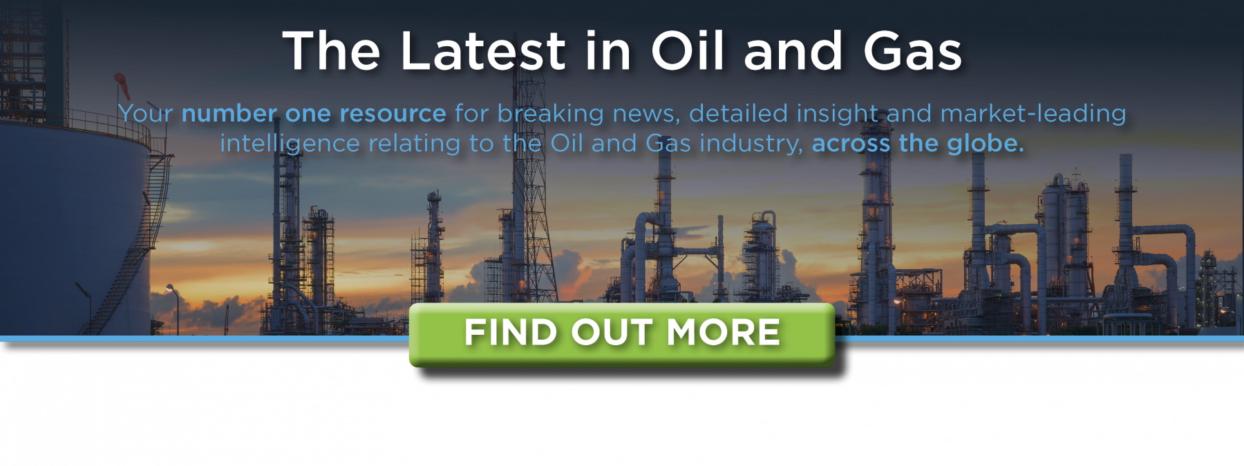 the latest news and developments from the oil and gas industry.